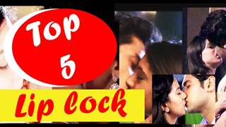 Top 5 Liplocks Of Indian Television