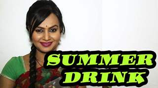 Disha Upadhyay speaks about her favorite summer drink