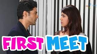 Kabir and Shreya come face to face for the first time!