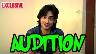 Siddharth Arora shares his experience of giving Auditions