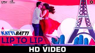 'Lip to Lip' song from Katti Batti
