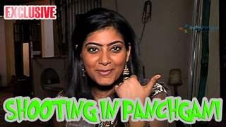 Rajshri Rani Pandey shares her experience of shooting in Panchgani