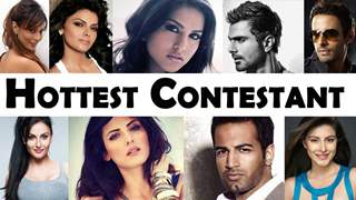Who is the hottest contestant of Bigg Boss?