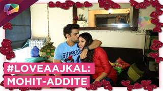 #LoveAajKal : Mohit Malik and Addite Shirwakar from friends to soulmates