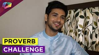 Shakti Arora Taking our Proverb Challenge