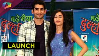 Sony TVs new drama Bade bhaiya ki Dulhaniya launched