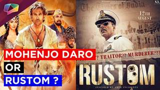 Mohenjodaro or Rustom wins the heart of audience ?