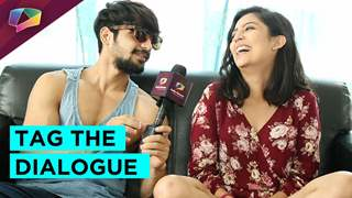 Yuvraj Thakur and Barkha Singh play - Tag The Dialogue