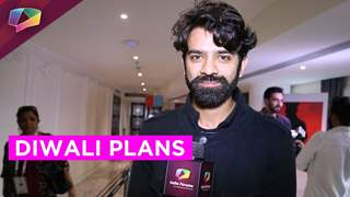 Barun Sobti shares his Diwali plans
