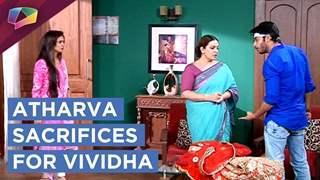 Atharva acts mad to sacrifice for Vividha   Jana Na Dil Se Door   Star Plus