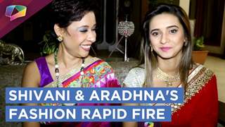 Shivani Surve and Aradhna Uppal Take Up Our Fashion Rapid Fire   EXCLUSIVE