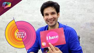 Bhuvnesh Mann Plays Never Have I Ever | Exclusive | India Forums