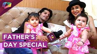 Karanvir Bohra And Teejay's Special Interview With Their Daughters | EXCLUSIVE | Father's Day Special