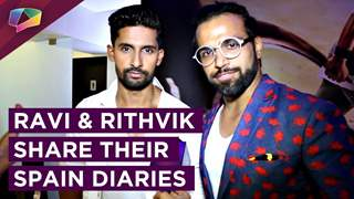 Ravi Dubey And Rithvik Dhanjani Share About Their Pain In Spain | Exclusive Interview