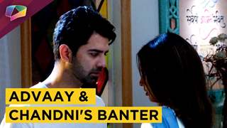 Advaay And Chandni Tease Each Other | Iss Pyaar Ko Kya Naam Doon? | Star Plus