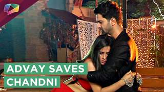 Advay Saves Chandni And HUGS her | Iss Pyaar Ko Kya Naam Doon?