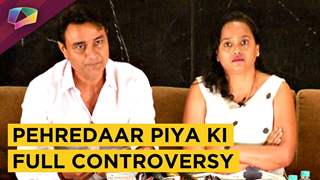 Pehredaar Piya Ki Makers Open Up About The Full Controversy Ban And More