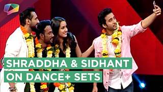 Shraddha Kapoor And Sidhant Kapoor On The Sets Of Dance+ | Promotions