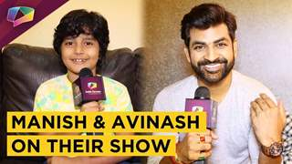 Manish And Avinash Share About Ayushmaan Bhava | Star Bharat