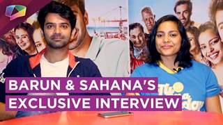 Barun Sobti And Sahana Goswami Share About Their Film Tu Hai Mera Sunday