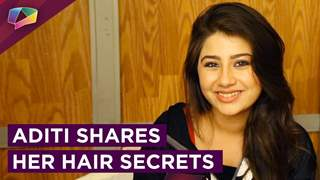 Aditi Bhatia Aka Ruhi Shares Her Hair Secrets | Exclusive