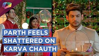Parth Fasts For Shorvari | Shorvari Doesn't Come For Karva Chauth | Dil Se Dil Tak