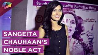 Sangeita Chauhan Talks About Her Initiative Of Promoting A noble Cause.