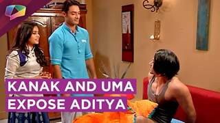Kanak And Uma Successfully Bring Aditya's True Face In Front Of The Family