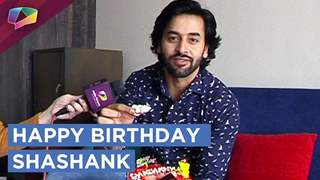Shashank Vyas Celebrates His Birthday With India Forums | Exclusive