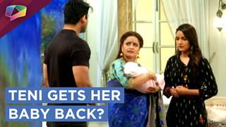 Parth's Mother Gives Teni Her Baby Girl Back? | Dil Se Dil Tak | Colors Tv