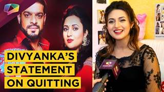 Divyanka Tripathi Dahiya Opens Up On QUITTING Yeh Hai Mohobatein | Star Plus