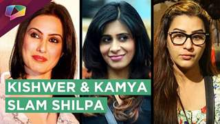 Kishwer Merchant And Kamya Punjabi Slam Shilpa Shinde & Puneesh | Bigg Boss 11 | Colors Tv