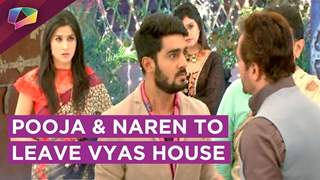 Naren Decides To Leave Vyas House | Pooja Scolded & Asked To Leave | Piya Albela | Zee tv