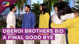 Shivaay Gets Emotional | Oberoi Brother's Final Good Bye | Ishqbaaaz | Star Plus