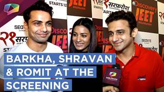 Barkha, Shravan And Romit Raj Exclusive At 21 Sarfarosh's Screening | India Forums