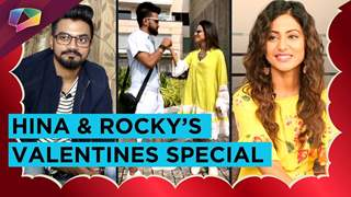 Hina Khan And Rocky Jaiswal's Valentines Special | Valentines Plans And Praises | India Forums