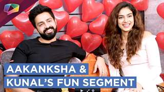 "Aakanksha Singh And Kunal Sain Play Our Fun Segment ""When Was The Last Time"" 