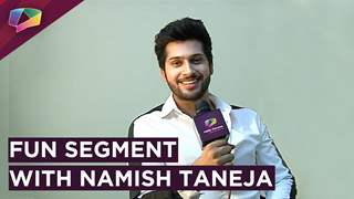 Namish Taneja Plays Love,Lust and Relationship With India Forums