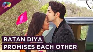 Ratan And Diya Promises Each Other For Staying Together|Rishta Likhenge Hum Naya.