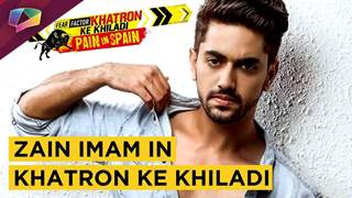 Did Zain Confirm to be in khatron ke khiladi | Exclusive