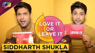 Siddharth Shukla Does Not Want To Fake It To Make It | Exclusive | Love It Or Leave It
