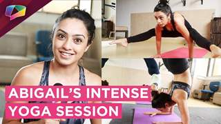 Abigail Pande Shares Her Intense Yoga Session With India Forums | Exclusive