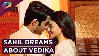 Sahil Dreams About His And Vedika's Romance | Aapke Aa Jaane Se | Zee tv
