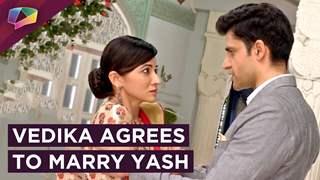 Vedika Agrees To Marry Yash? | Sahil Behind Bars | Aapke Aa Jaane Se