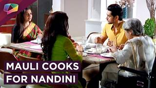 Mauli Cooks For Nandini To Make Her Happy | Silsila Badalte Rishton Ka | Colors tv