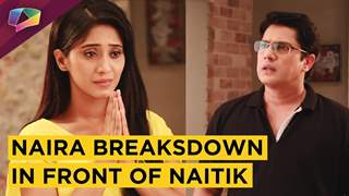 Naira Breaksdown And Feels Upset | Naitik Helps Her | Yeh Rishta Kya Kehlata Hai