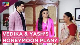 Vedika Gets Forced To Go On A Honeymoon With Yash | Aapke Aa Jaane Se