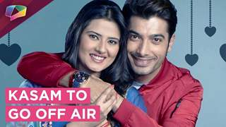 Kasam Tere Pyaar Ki FINALLY To Go Off Air | Colors tv