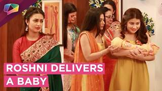 Roshni Delivers A Baby | Bhalla Family Welcomes The Baby | Yeh Hai Mohobatein