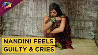 Nandini Feels Guilty And BREAKS DOWN | Silsila Badalte Rishton Ka